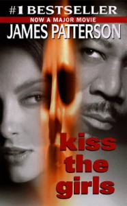 Kiss the Girls - James Patterson