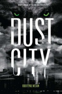 Dust City - Robert Paul Weston
