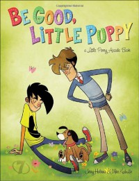 Penny Arcade Volume 7: Be Good, Little Puppy - Jerry Holkins, Mike Krahulik