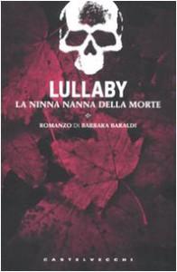 Lullaby. La ninna nanna della morte - Barbara Baraldi