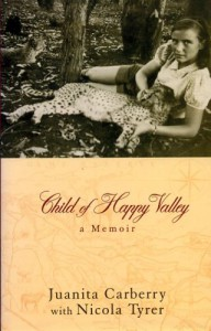 Child of Happy Valley - Juanita Carberry