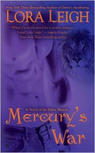 Mercury's War (Breeds, #16) - Lora Leigh