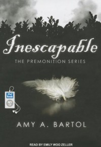 Inescapable - Amy A. Bartol, Emily Woo Zeller