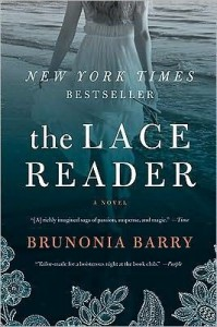 Barry's The Lace Reader (The Lace Reader: A Novel by Brunonia Barry (Paperback - Aug. 18, 2009)) - Brunonia Barry