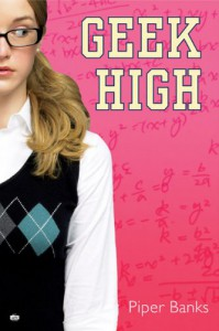 Geek High - Piper Banks