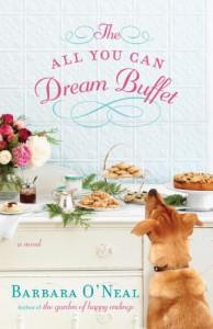 The All You Can Dream Buffet - Barbara O'Neal
