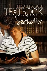 Textbook Seduction - Elizabella Gold