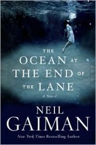 The Ocean at the End of the Lane: A Novel - Neil Gaiman