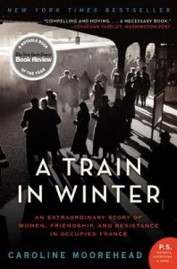A Train in Winter - Caroline Moorehead