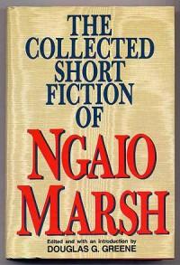 The Collected Short Fiction of Ngaio Marsh - Ngaio Marsh