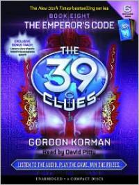 The Emperor's Code (The 39 Clues Series #8) - Gordon Korman, David Pittu