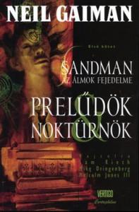 Prelűdök és noktürnök (Sandman, az álmok fejedelme #1) - Mike Dringenberg, Sam Kieth, Malcolm Jones III, Neil Gaiman