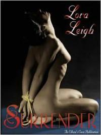 Surrender - Lora Leigh