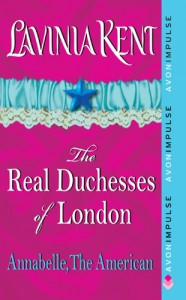 Annabelle, The American: The Real Duchesses of London - Lavinia Kent