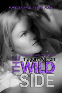 The Wild Side - Magan Vernon