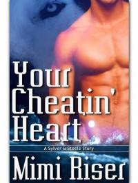 Your Cheatin' Heart  - Mimi Riser