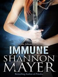 Immune (Rylee Adamson) - Shannon Mayer