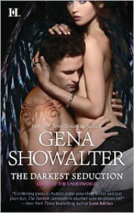 The Darkest Seduction (Lords of the Underworld Series #9) - Gena Showalter