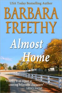 Almost Home - Barbara Freethy