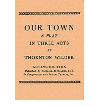 Our Town by Wilder, Thornton ( Author ) ON Oct-01-1948, Paperback - Thornton Wilder