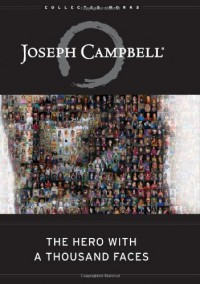 The Hero with a Thousand Faces - Joseph Campbell, David Kudler
