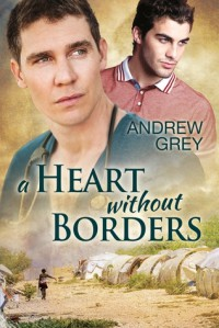 A Heart Without Borders - Andrew  Grey