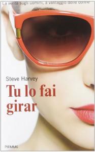 Tu lo fai girar - Steve Harvey, Linda Rosaschino