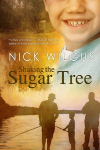Shaking the Sugar Tree - Nick Wilgus