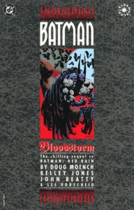 Batman: Bloodstorm - Doug Moench, Kelley Jones, John Beatty, Les Dorscheid, Dennis O'Neil