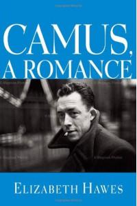 Camus, a Romance - Elizabeth Hawes