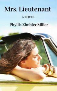 Mrs. Lieutenant - Phyllis Zimbler Miller