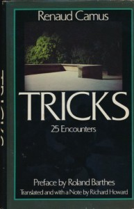 Tricks: 25 Encounters - Renaud Camus, Richard Howard, Roland Barthes