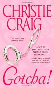 Gotcha! (Love Spell) - Christie Craig