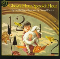 Ghost's Hour, Spook's Hour - Eve Bunting, Donald Carrick