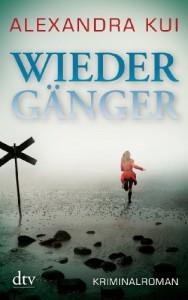Wiedergänger: Kriminalroman - Alexandra Kui