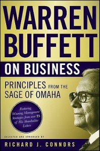 Warren Buffett on Business: Principles from the Sage of Omaha - Richard J. Connors