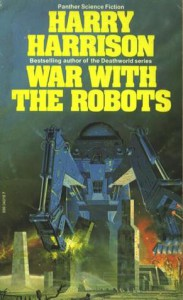 War with the Robots (Science Fiction) - Harry Harrison