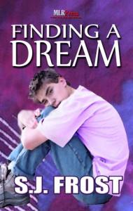 Finding a Dream - S.J. Frost