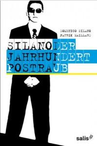 Silano, Der Jahrhunderpostraub - Domenico Silano