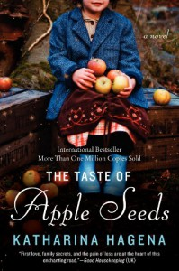 The Taste of Apple Seeds - Katharina Hagena