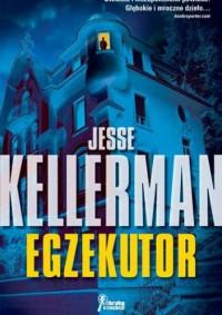 Egzekutor - Jesse Kellerman