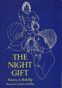 The Night Gift - Patricia A. McKillip, Kathie DeNosky
