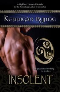 Insolent: The Moray Druids #1 (Highland Historical) - Kerrigan Byrne
