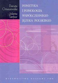 Fonetyka i fonologia współczesnego języka polskiego - Danuta Ostaszewska, Jolanta Tambor