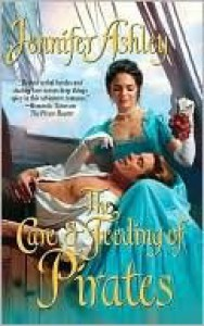 The Care and Feeding of Pirates (Pirate, #3) - Jennifer Ashley