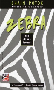 Zebra and Other Stories - Chaim Potok, Joan Slattery