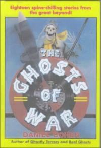 The Ghosts of War - Daniel   Cohen