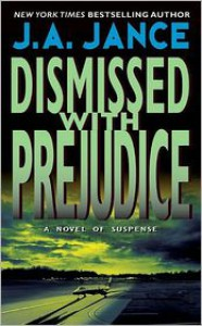 Dismissed With Prejudice  - J.A. Jance