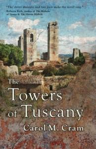 The Towers of Tuscany - Carol M. Cram