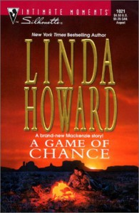 A Game Of Chance (Silhouette Intimate Moments, 1021)  - Linda Howard